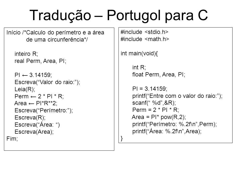 Tradução – Portugol para C
