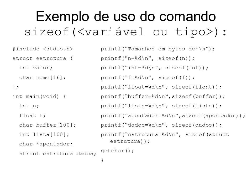 Exemplo de uso do comando sizeof(<variável ou tipo>):