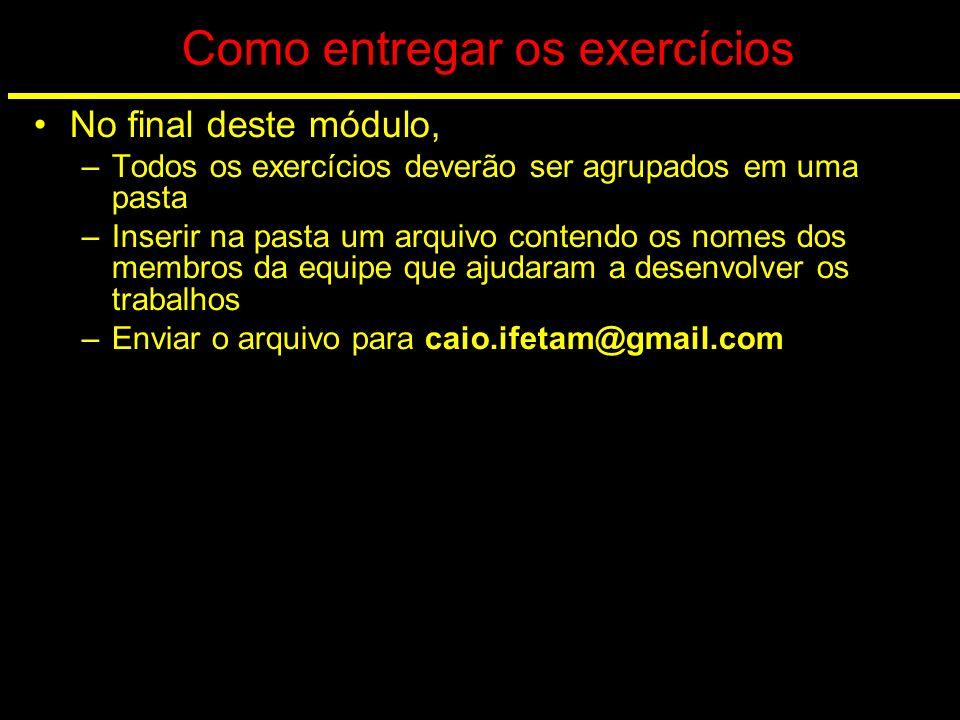 Como entregar os exercícios