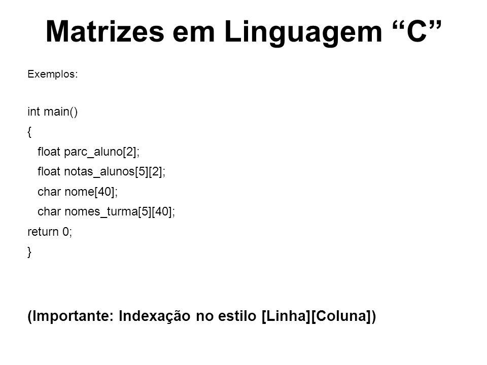 Matrizes em Linguagem C