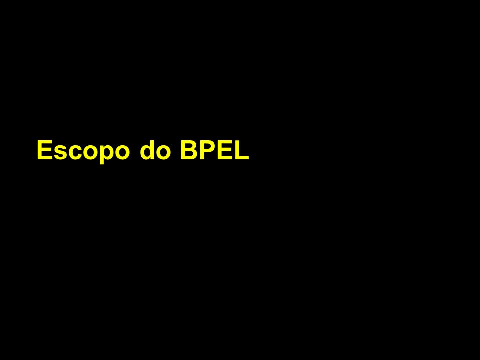 Escopo do BPEL