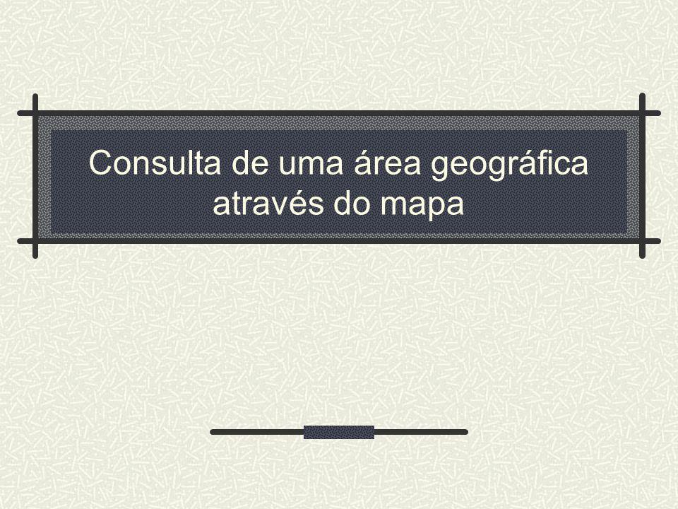 Consulta de uma área geográfica através do mapa