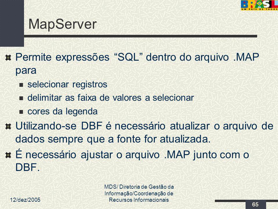 MapServer Permite expressões SQL dentro do arquivo .MAP para