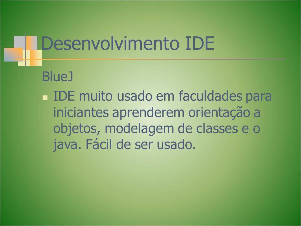 Desenvolvimento IDE BlueJ