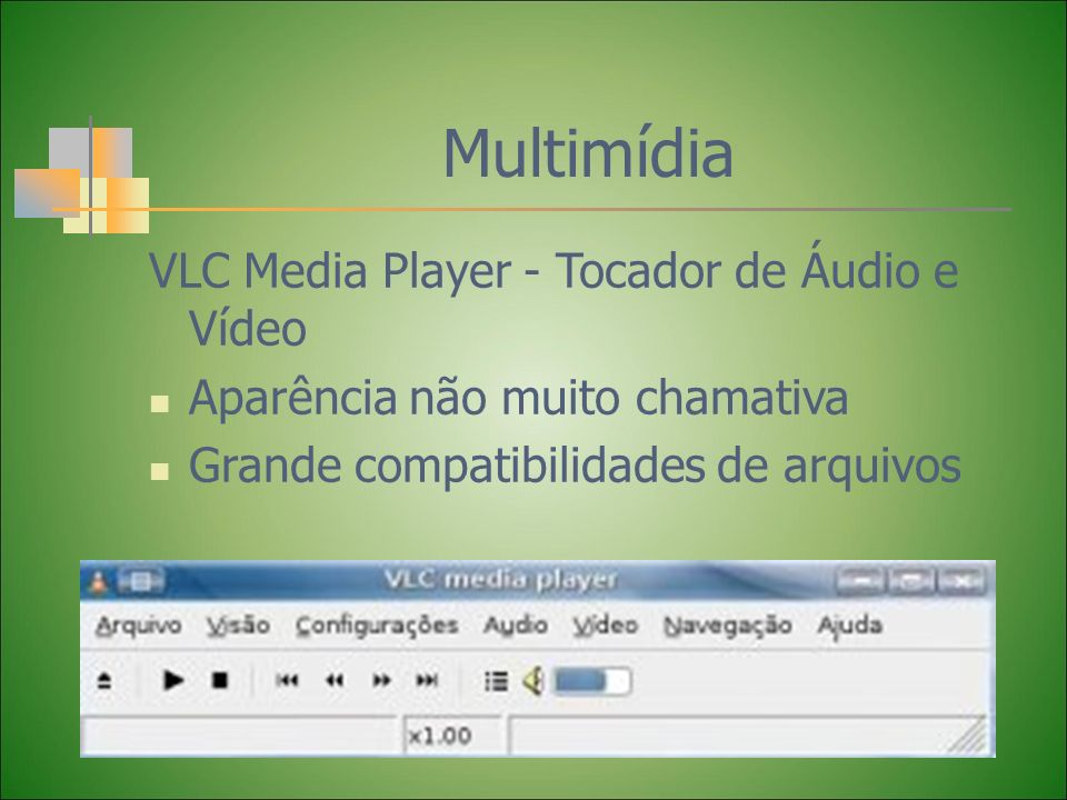 Multimídia VLC Media Player - Tocador de Áudio e Vídeo