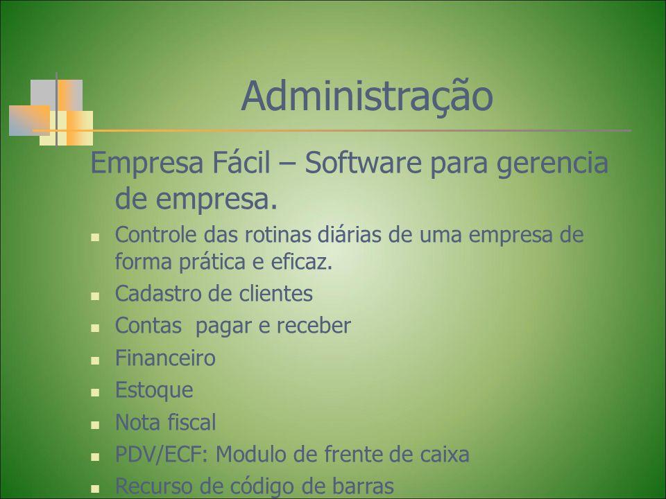 Administração Empresa Fácil – Software para gerencia de empresa.