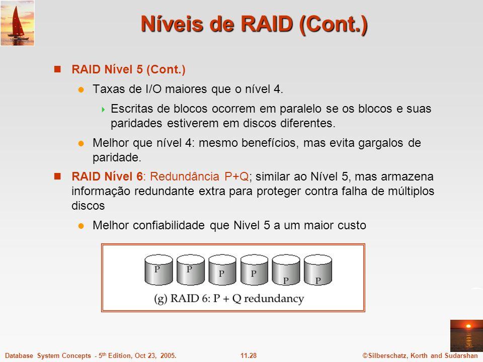 Níveis de RAID (Cont.) RAID Nível 5 (Cont.)