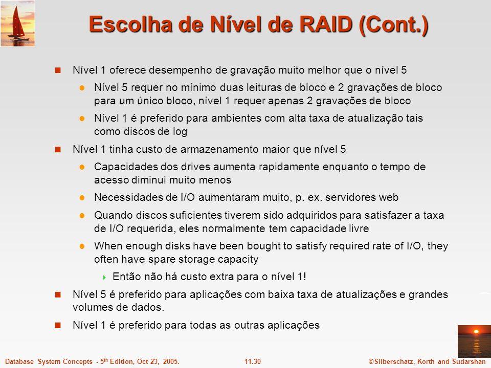 Escolha de Nível de RAID (Cont.)