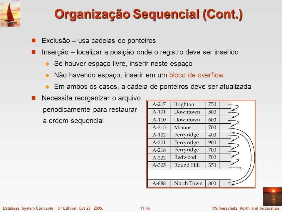 Organização Sequencial (Cont.)