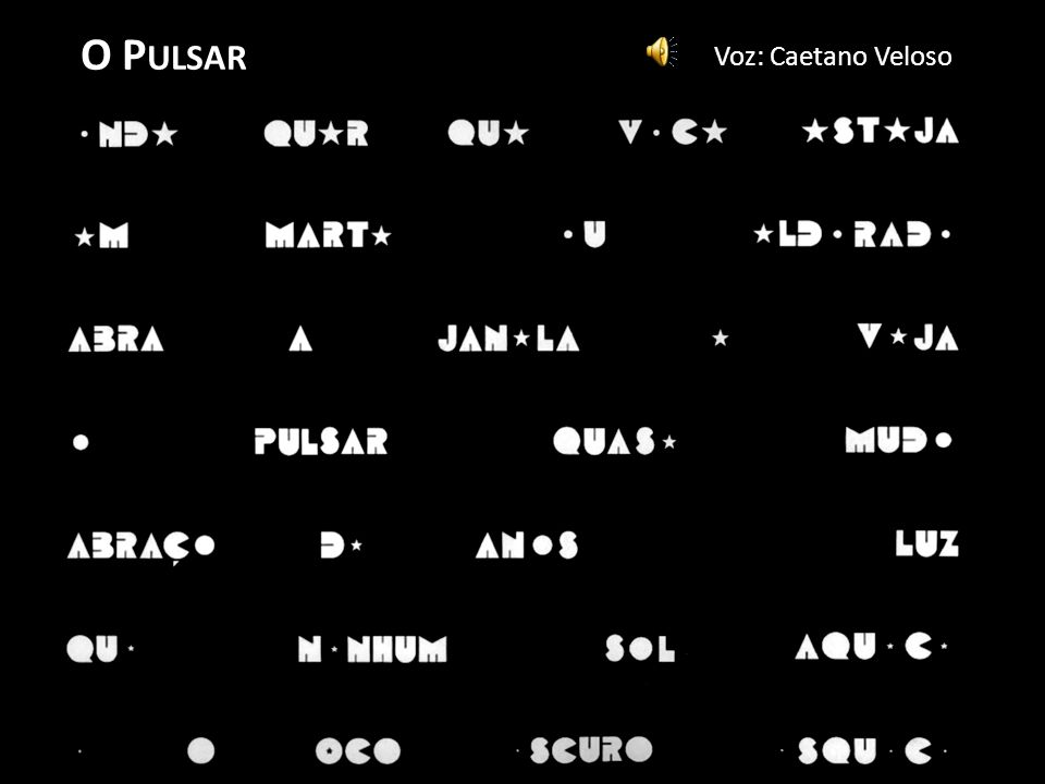 O Pulsar Voz: Caetano Veloso