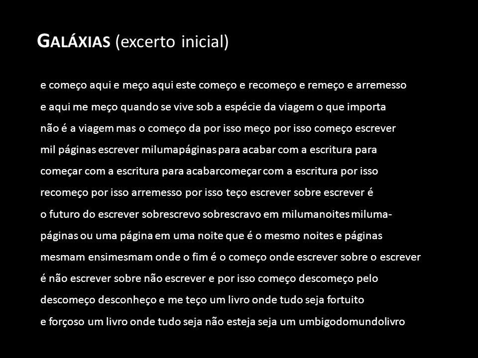 Galáxias (excerto inicial)