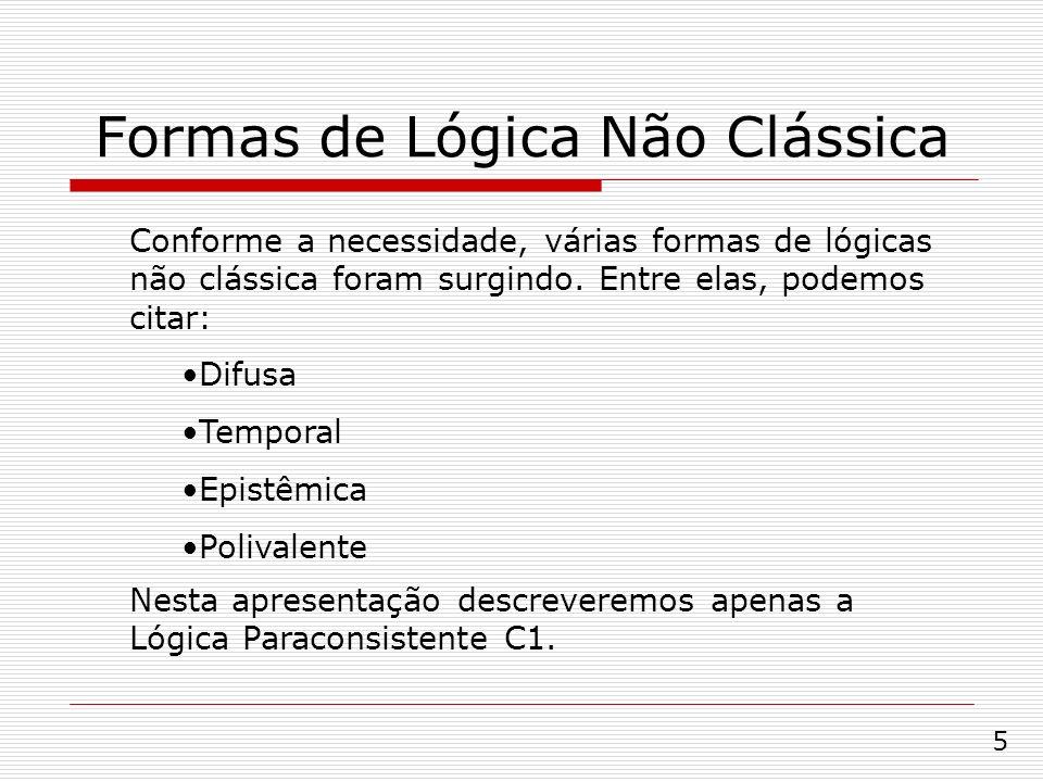 Formas de Lógica Não Clássica
