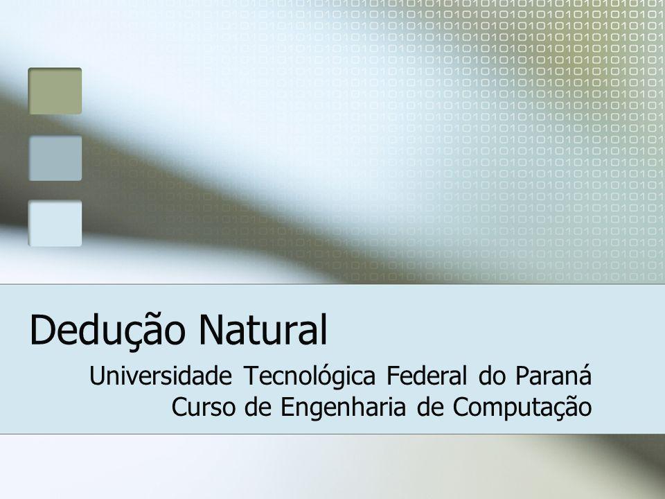 Dedução Natural Universidade Tecnológica Federal do Paraná