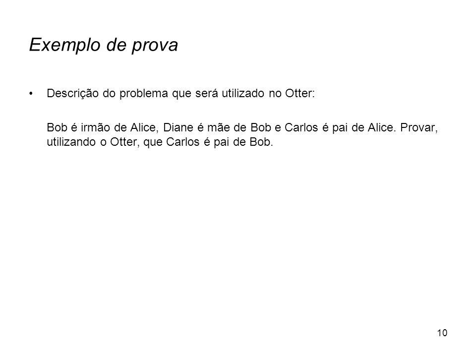 Exemplo de prova Descrição do problema que será utilizado no Otter:
