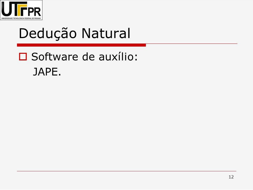 Dedução Natural Software de auxílio: JAPE.