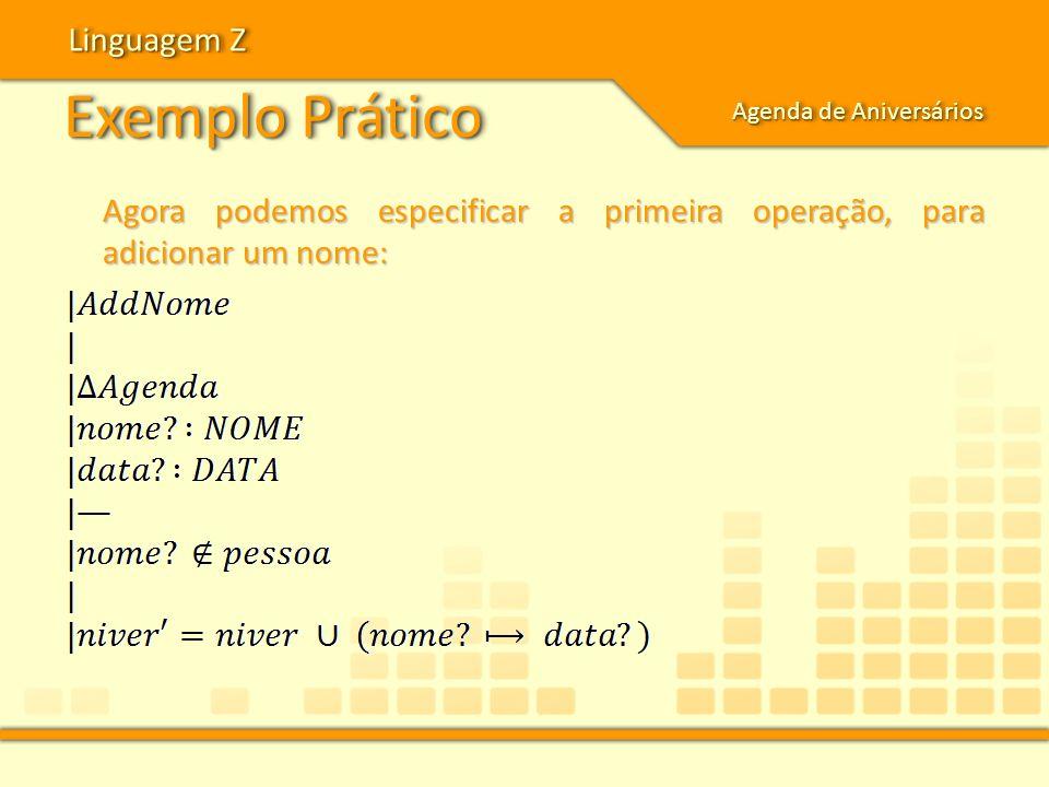Exemplo Prático Linguagem Z
