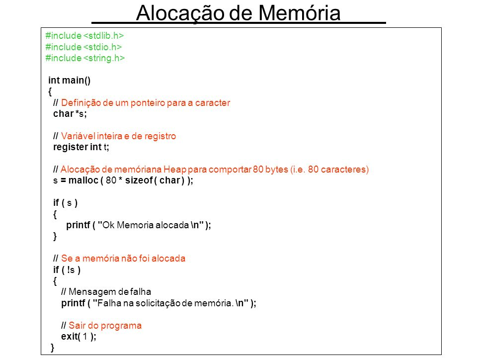Alocação de Memória #include <stdlib.h> #include <stdio.h>