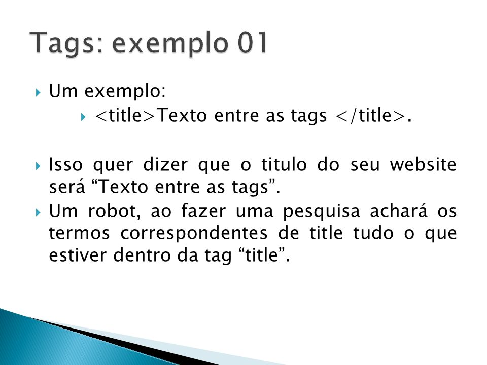 <title>Texto entre as tags </title>.