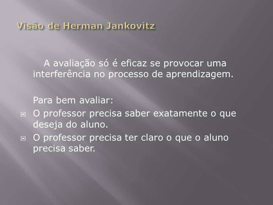Visão de Herman Jankovitz