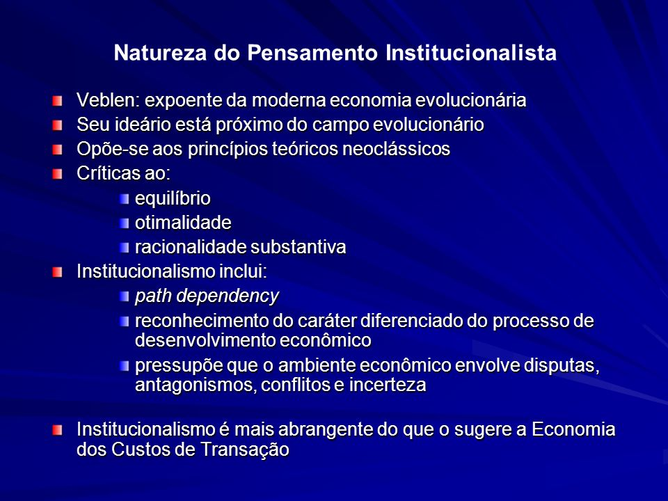 Natureza do Pensamento Institucionalista