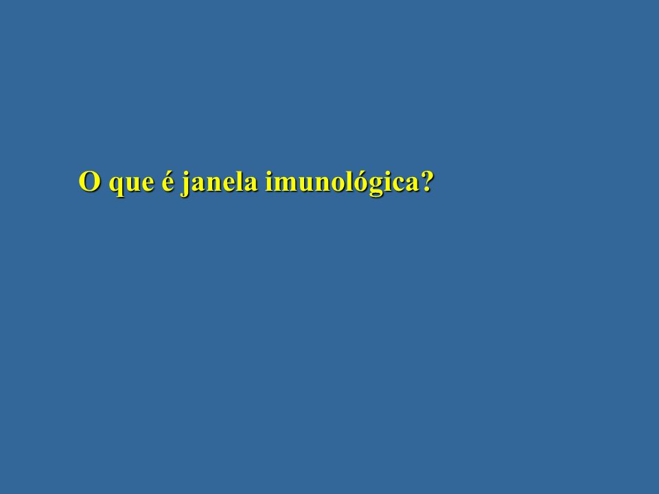 O que é janela imunológica