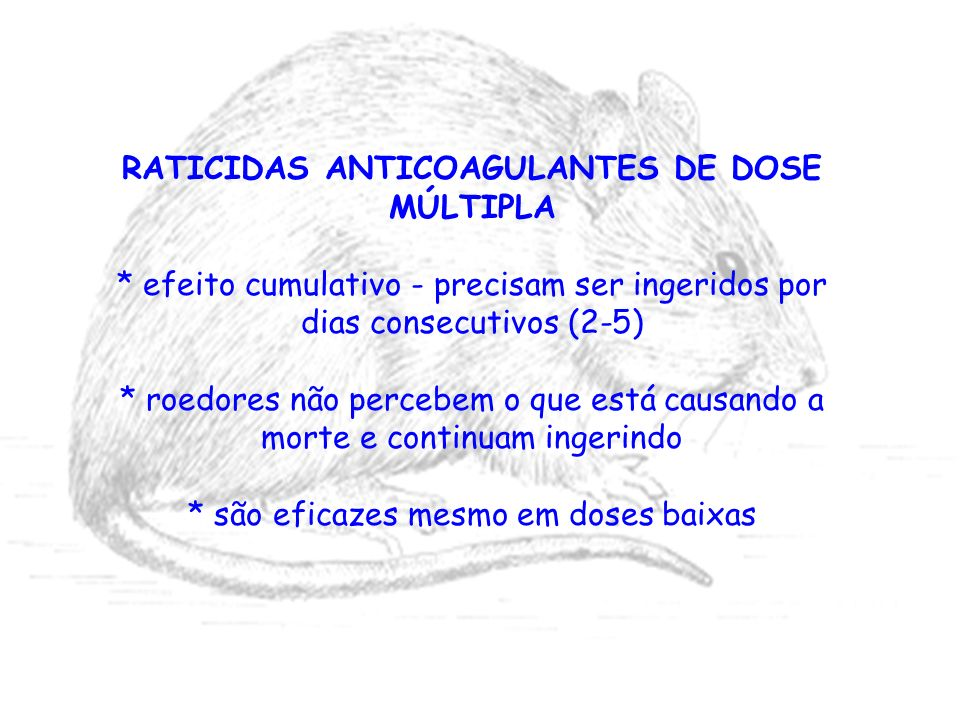 RATICIDAS ANTICOAGULANTES DE DOSE MÚLTIPLA