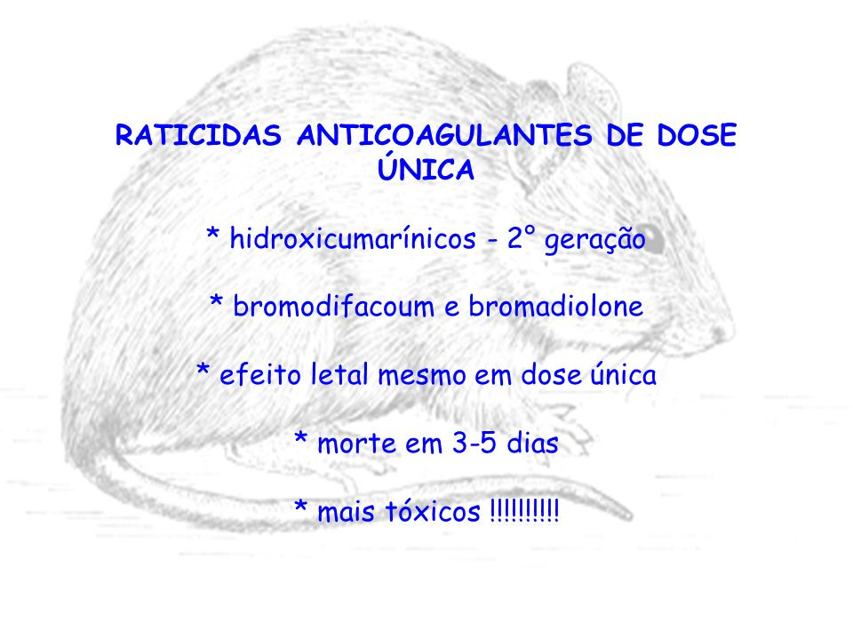 RATICIDAS ANTICOAGULANTES DE DOSE ÚNICA