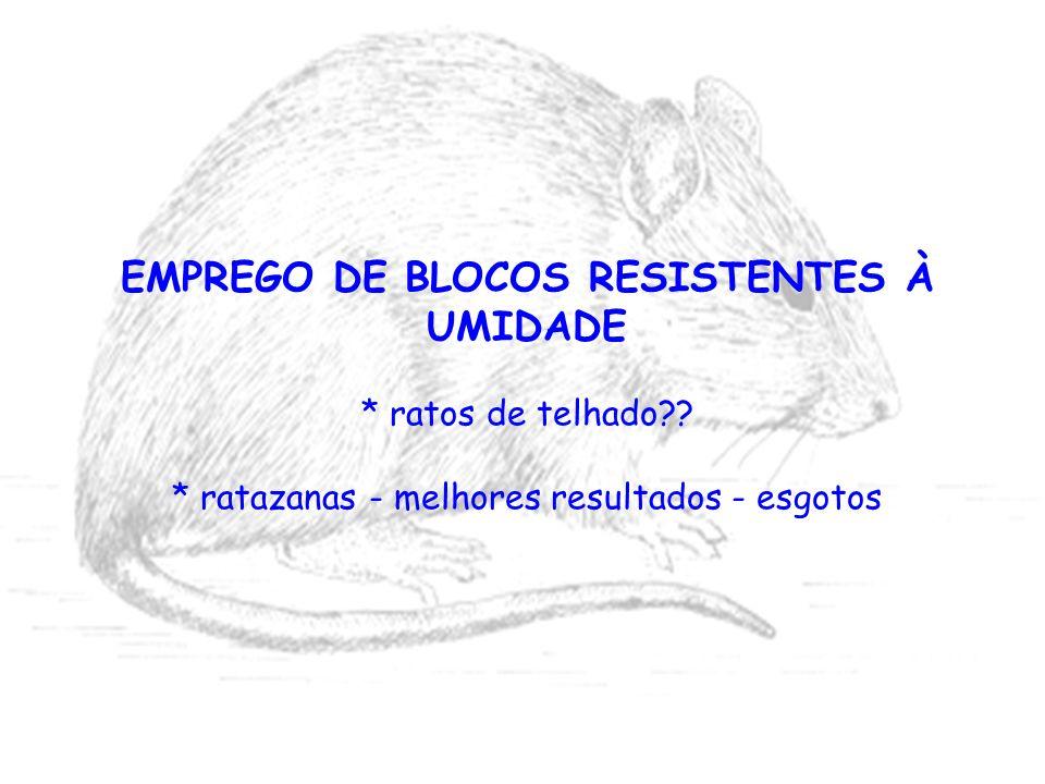EMPREGO DE BLOCOS RESISTENTES À UMIDADE