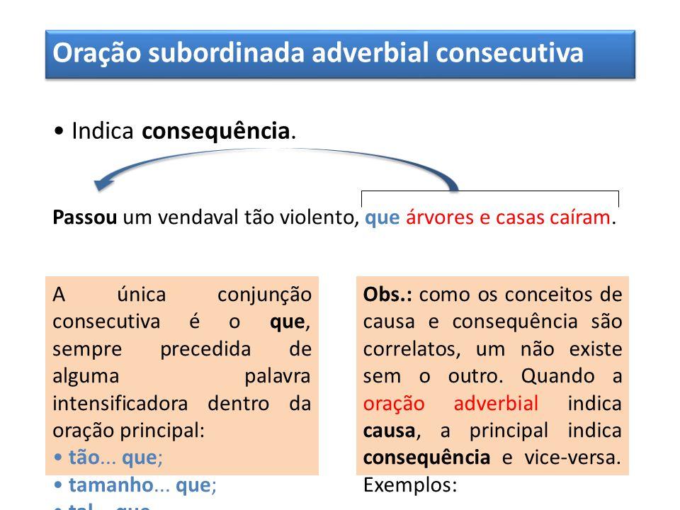Oração subordinada adverbial consecutiva