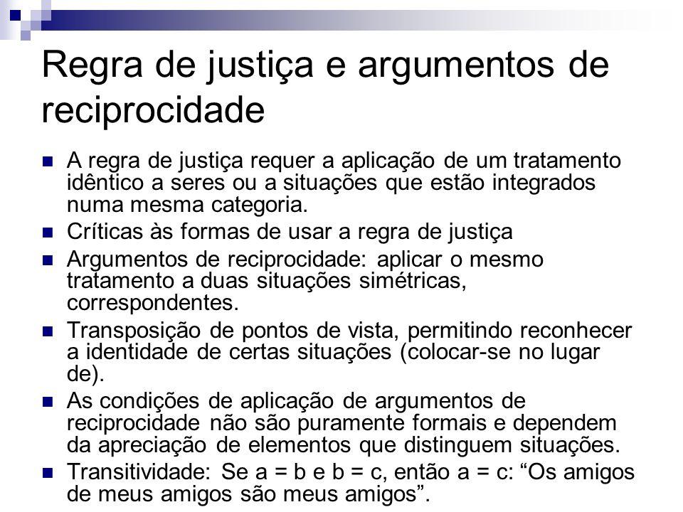 Regra de justiça e argumentos de reciprocidade