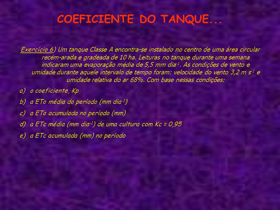 COEFICIENTE DO TANQUE...