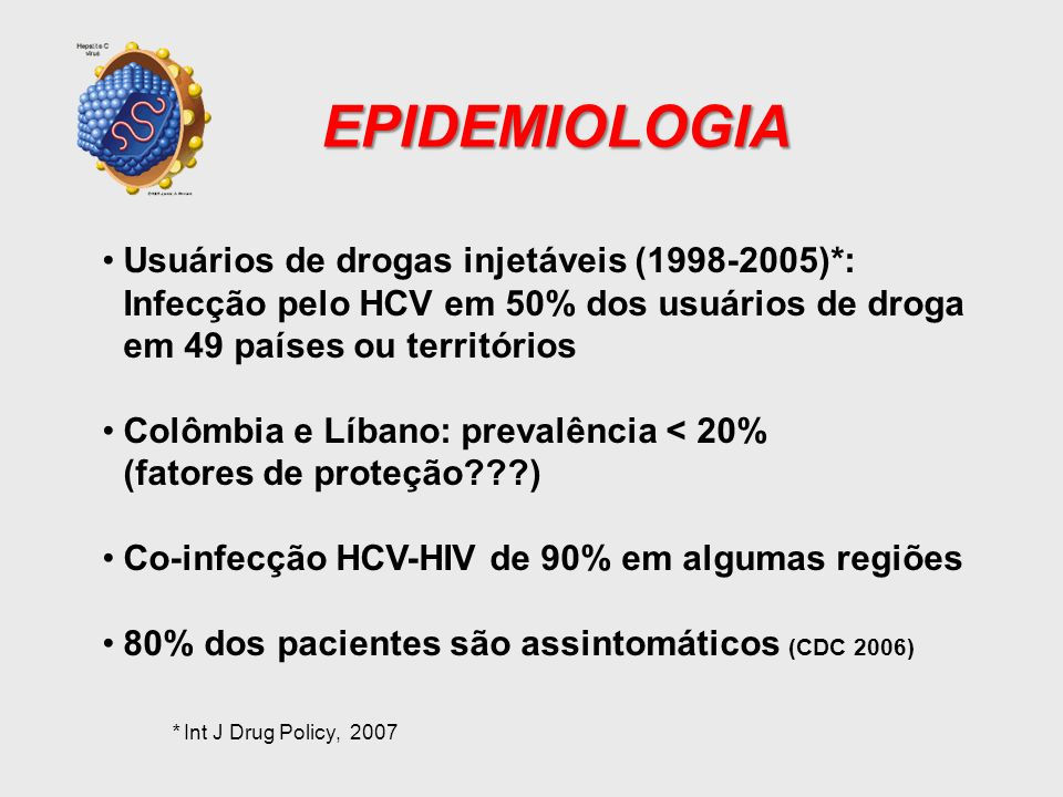 EPIDEMIOLOGIA Usuários de drogas injetáveis (1998-2005)*: