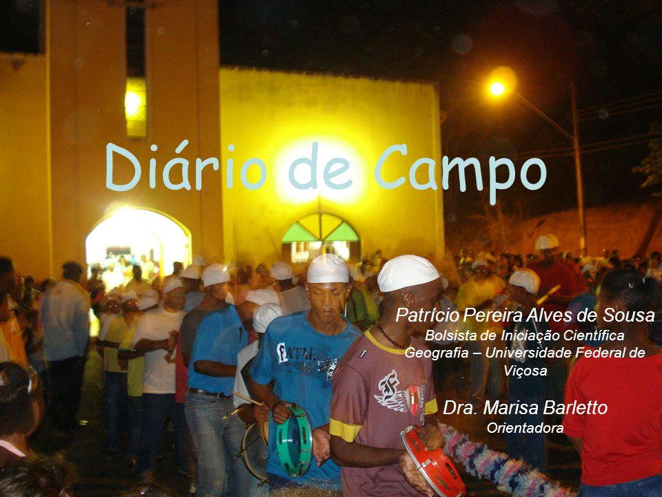 Diário de Campo Patrício Pereira Alves de Sousa Dra. Marisa Barletto