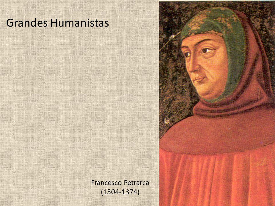 Grandes Humanistas Francesco Petrarca (1304-1374)