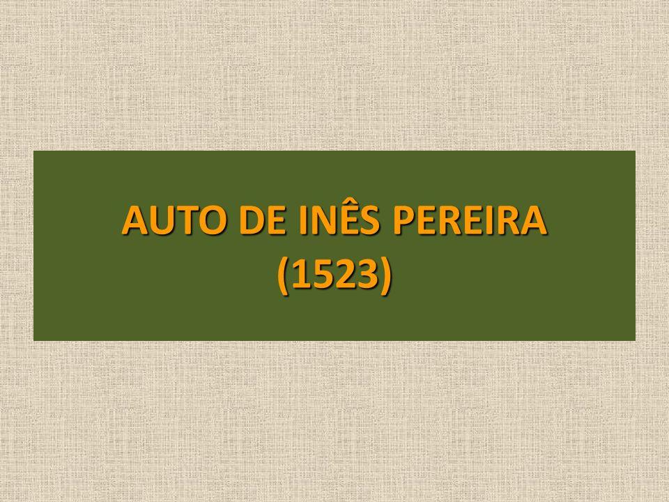 AUTO DE INÊS PEREIRA (1523)