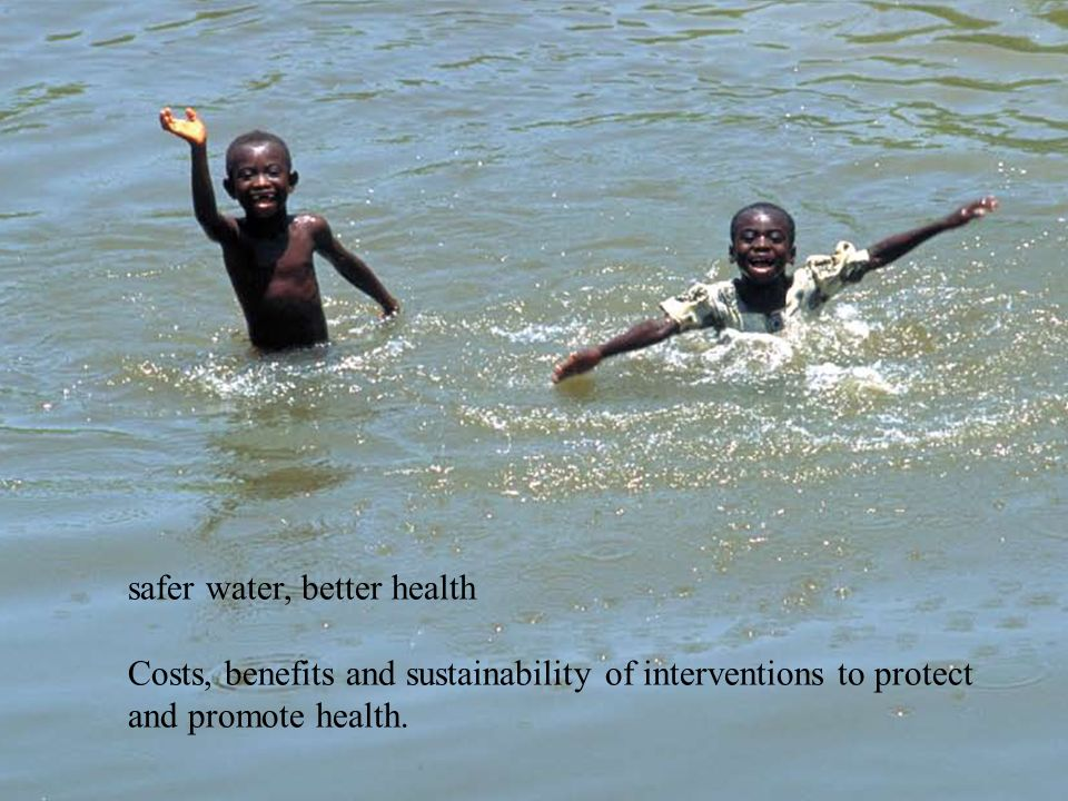 safer water, better health