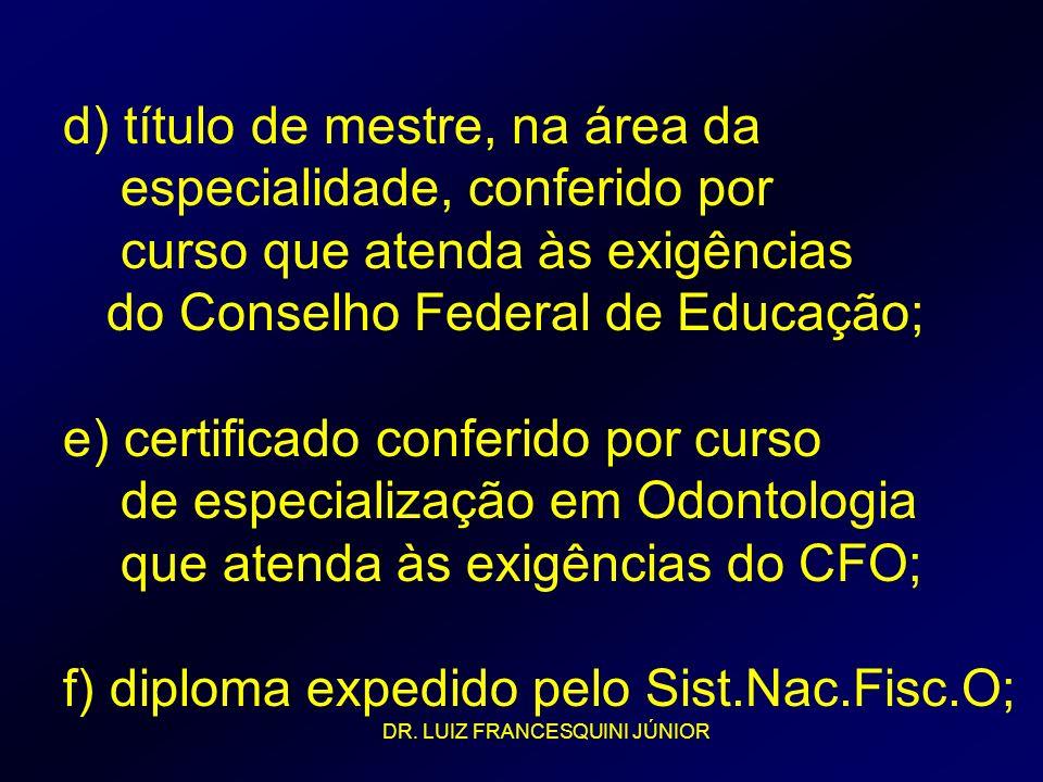 d) título de mestre, na área da especialidade, conferido por
