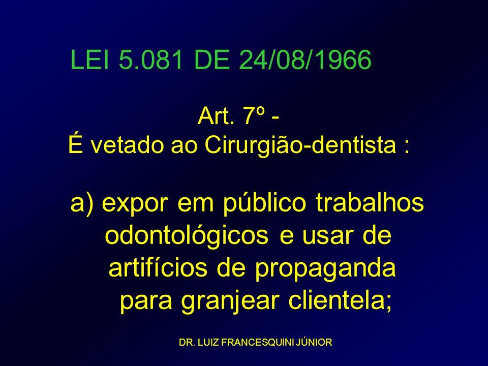 a) expor em público trabalhos odontológicos e usar de