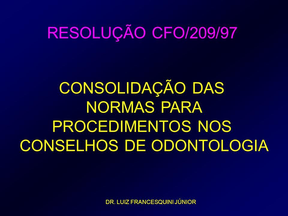 CONSELHOS DE ODONTOLOGIA