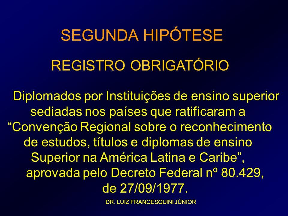 SEGUNDA HIPÓTESE REGISTRO OBRIGATÓRIO