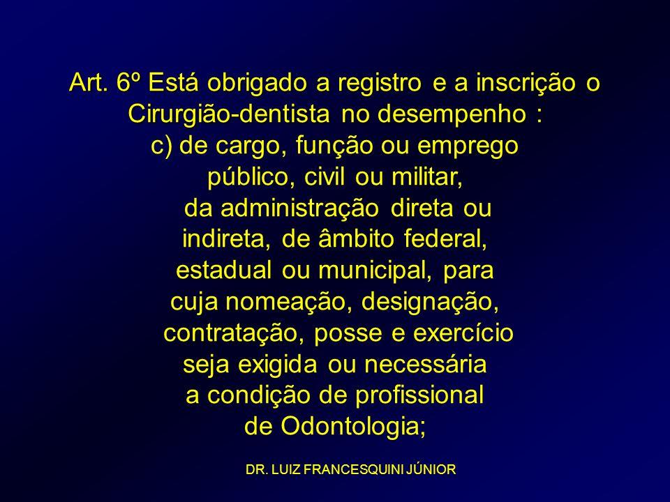c) de cargo, função ou emprego público, civil ou militar,