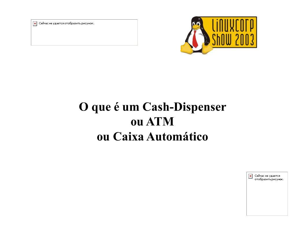 O que é um Cash-Dispenser
