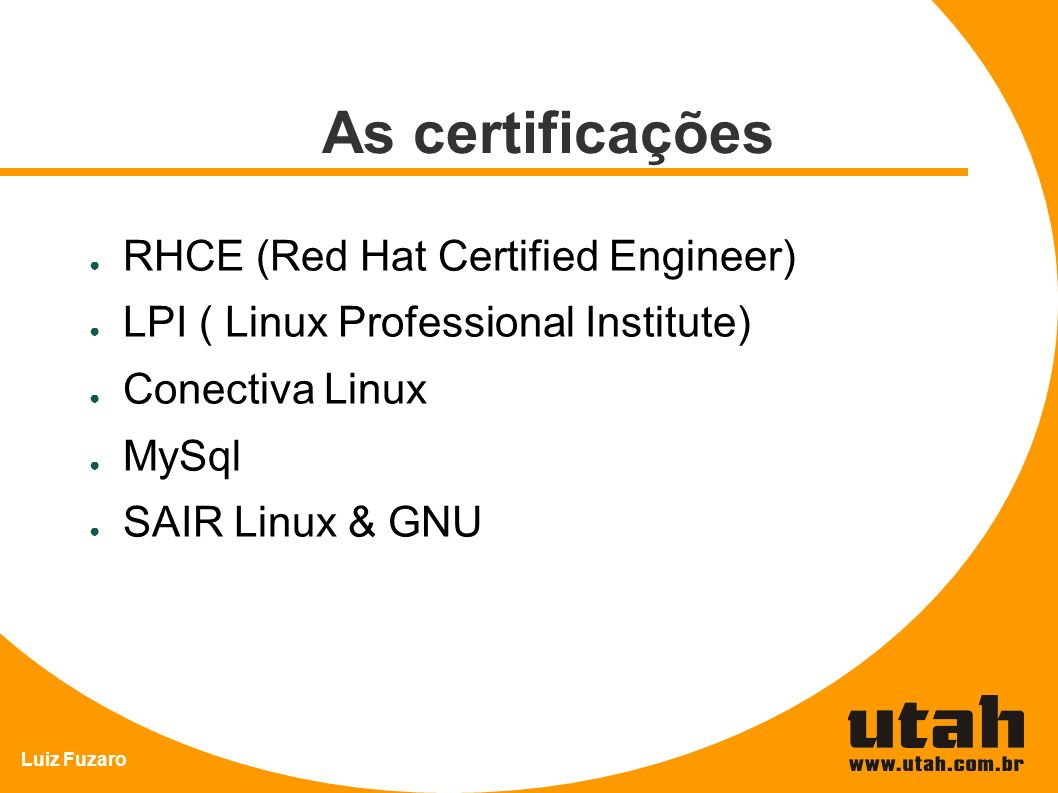 As certificações RHCE (Red Hat Certified Engineer)