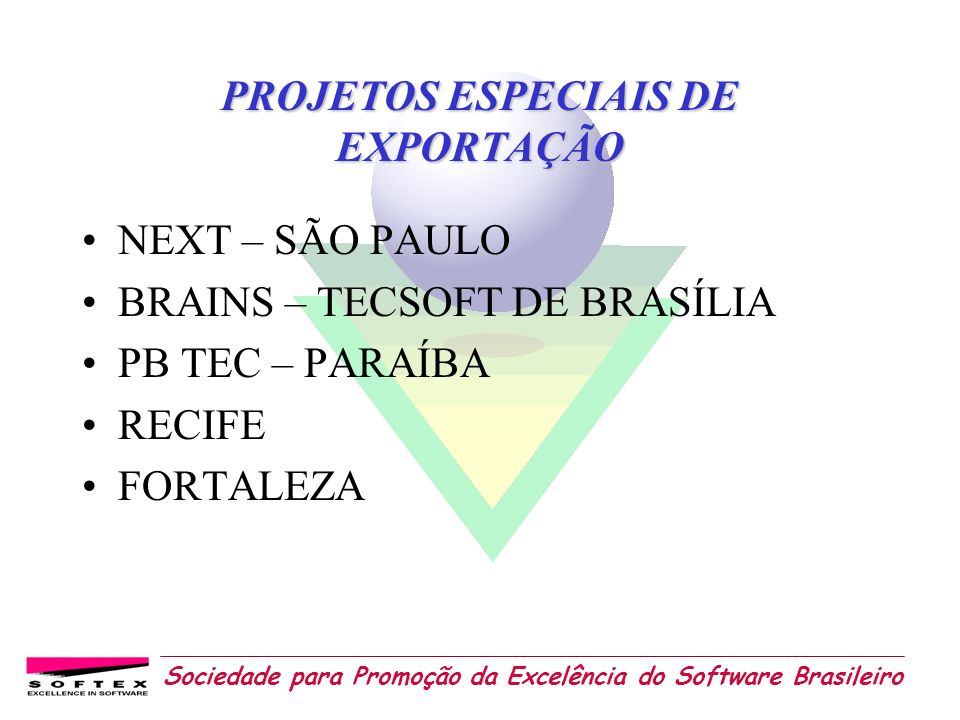 PROJETOS ESPECIAIS DE EXPORTAÇÃO