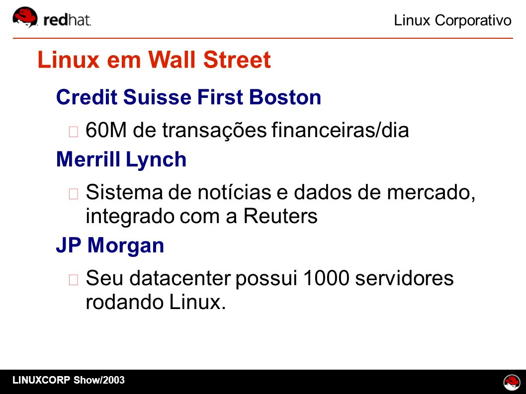 Linux em Wall Street Credit Suisse First Boston