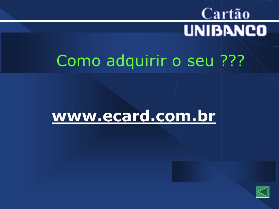 Como adquirir o seu www.ecard.com.br