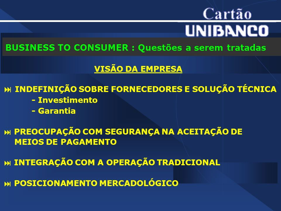 BUSINESS TO CONSUMER : Questões a serem tratadas