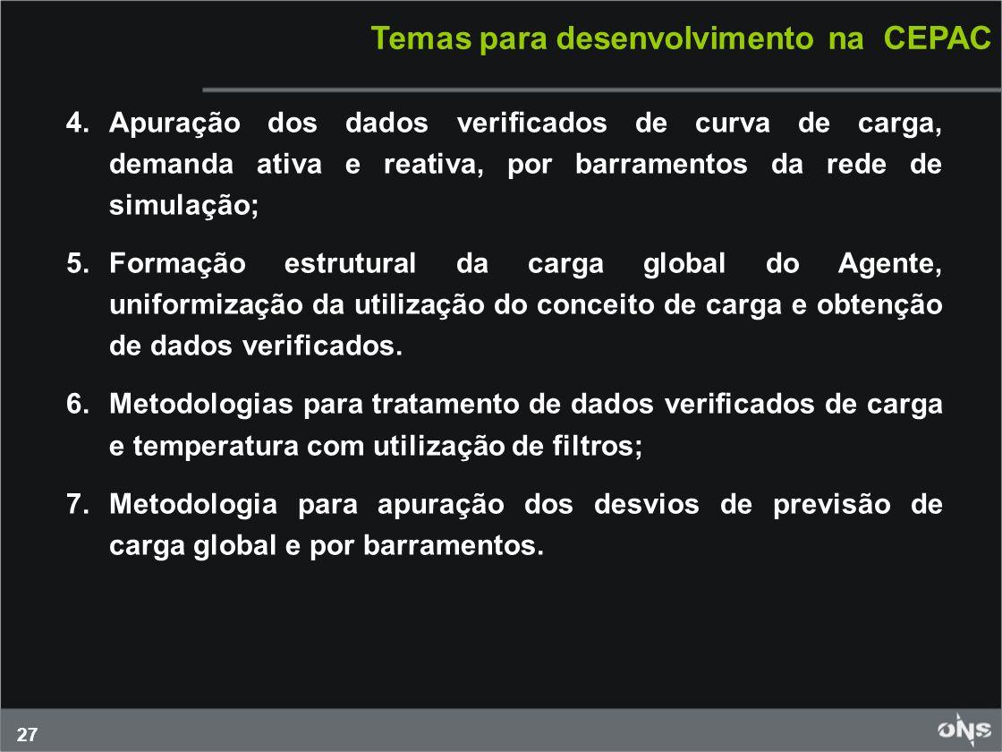 Temas para desenvolvimento na CEPAC
