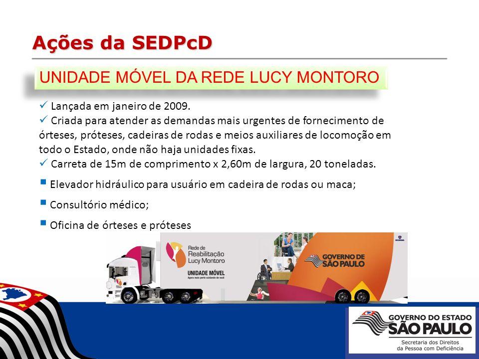 Ações da SEDPcD UNIDADE MÓVEL DA REDE LUCY MONTORO