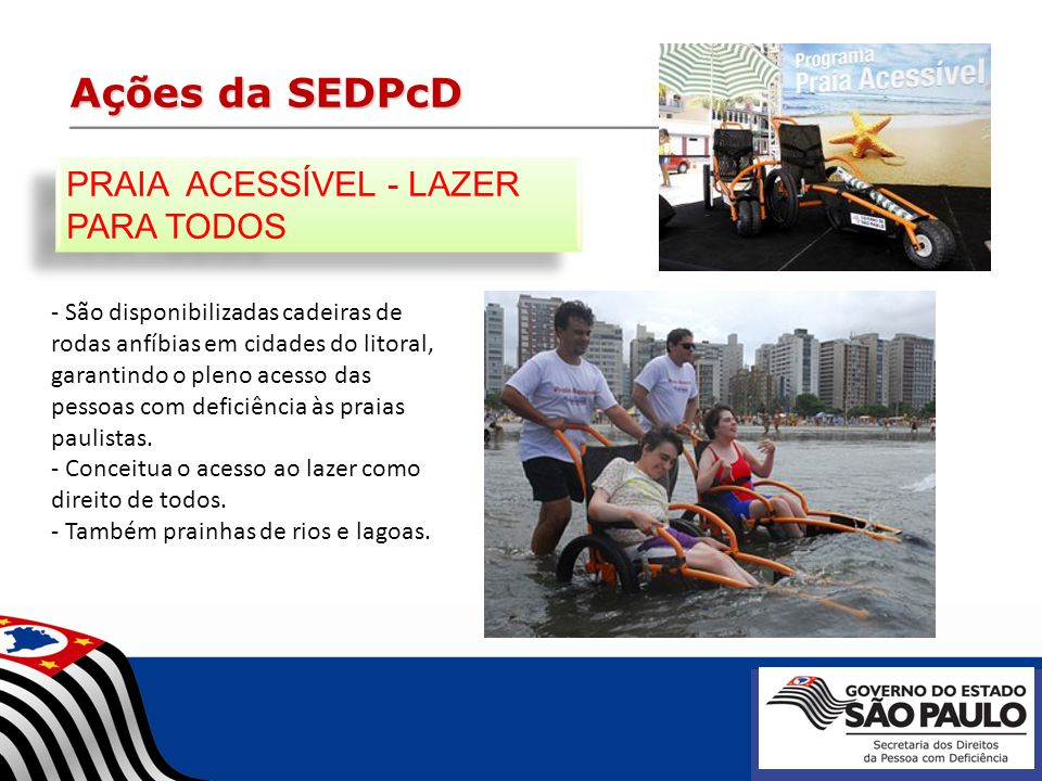 Ações da SEDPcD PRAIA ACESSÍVEL - LAZER PARA TODOS